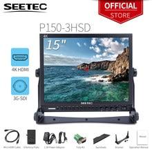 Seetec P150-3HSD дюймов 15 дюймов алюминиевый HD Pro 3G-SDI HDMI вещательный монитор с накамерным монитором для фокусировки проверить поле 15 «ЖК-монитор