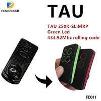 Remplacez 250K-SLIM RP 433Mhz TAU Code roulant télécommande porte-clés avec livraison gratuite