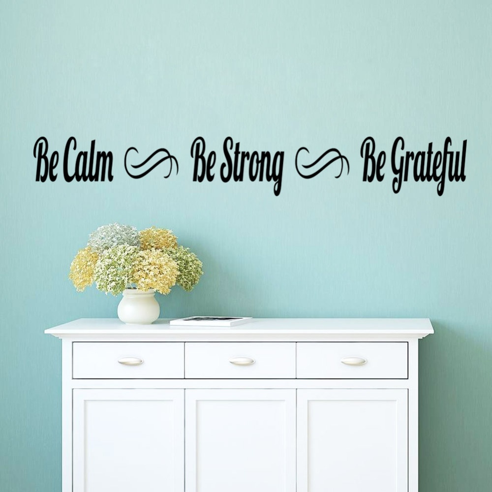 New Home Quotes New Home Decoration Wall Quote Sticker Be Calm Strong Grateful