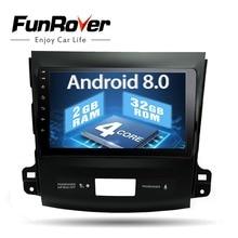 Funrover 2G Android 8.0 Car DVD for Mitsubishi Outlander 2006-2014/Peugeot 4007/Citroen C-Crosser Radio Navigation car wifi USB