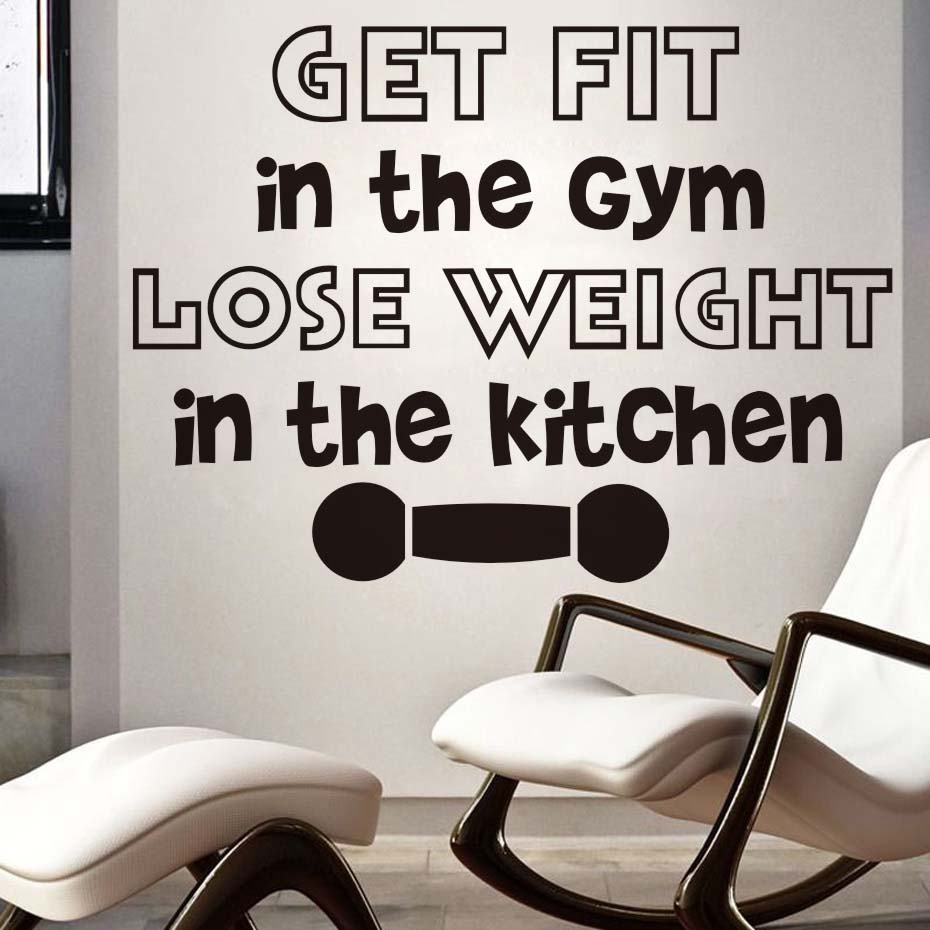 Get Fit In The Gym Lose Weight In The Kitchen Wall Stickers ...