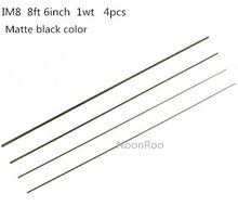 IM8  30T – 8FT 6 Inch  4pcs    1wt  Fly Fishing Rod Blank , Matte Black  color Private custom material