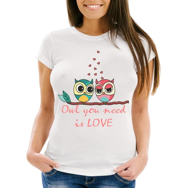 New Harajuku women T shirt Owl you need is love T Shirt ...