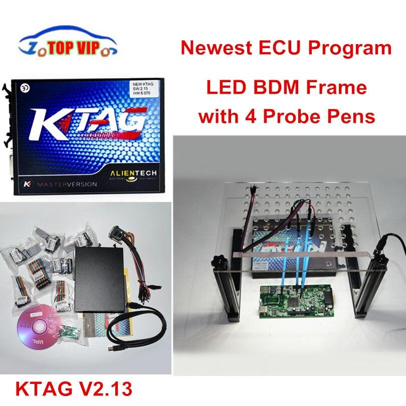 Цена за Бесплатная доставка DHL! KTAG V2.13 FW V6.070 ЭБУ программирования + LED BDM Рамки Новый с 4 зонд ручки не маркер Limited ЭБУ чип Тюнинг инструмент
