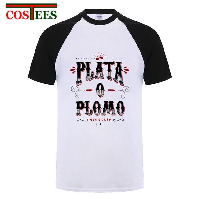 6e804aef1 Camiseta hombre Colombian deal Plata O Plomo T shirts Men Pablo Escobar T-shirt  Drug Silver or Lead shirt EL Patron hipster Tees