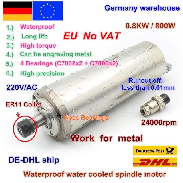 DE Free VAT 800W 0.8kw ER11 wodoodporny silnik wrzeciona 4 łożysko 220V wrzeciono chłodzone wodą CNC wysoki moment obrotowy wysoka precyzja