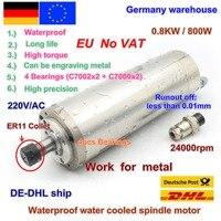 DE Free VAT 800W 0.8kw ER11 Waterproof spindle motor 4 bearing 220V Water cooled spindle CNC high torque high precision