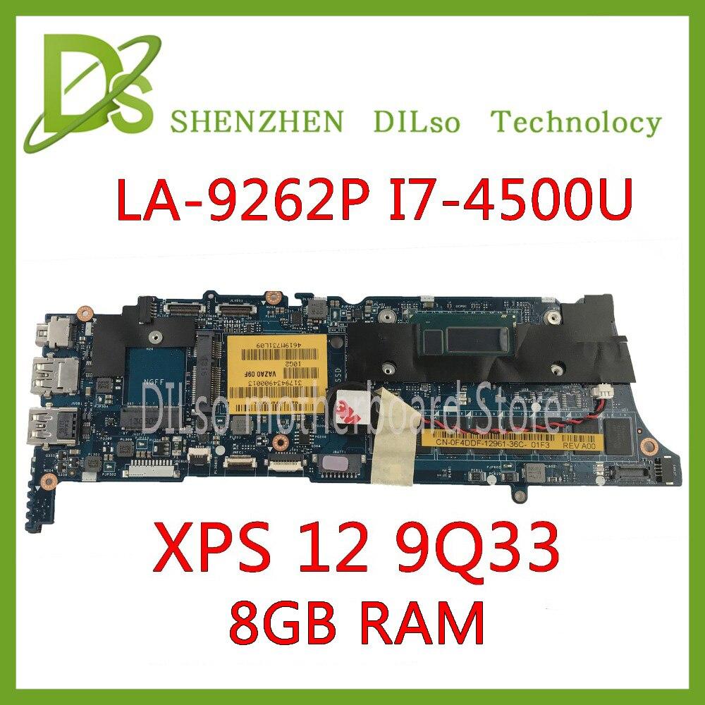 KEFU 12 9Q33 LA-9262P motherboard Para DELL XPS motherboard VAZA0 LA-9262P REV: 1.0 motherboard I7-4500U 8 GB RAM Teste 100%