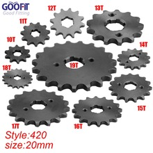 GOOFIT 420 10-19 Tooth 20mm ID Engine Front Sprockets for 50cc 70cc 90cc 110cc Scooter Motorcycle Bike ATV Quad Go Kart Q001-048