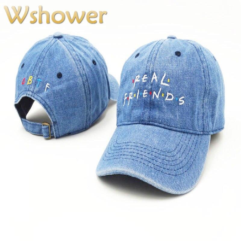 Which in Shower  Embroidery Real Friend Baseball Cap Hip Hop Women Men  Denim Black Pink Khaki Dad Hat Bone Gorras Trucker Hat dd150191979