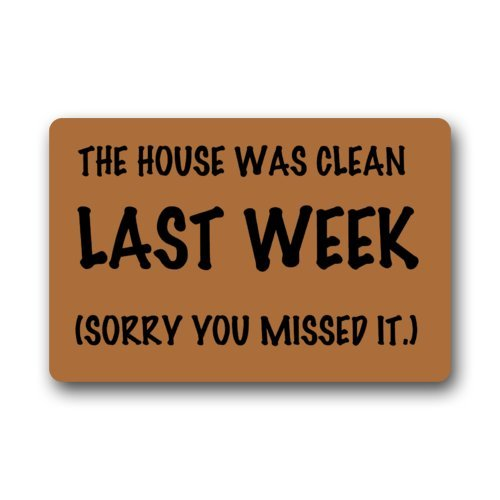 Home Rectangle Non-Slip Ship Funny Humorous Doormat The House Was Cleaned Last Week Sorry You Missed It Painting Doormat