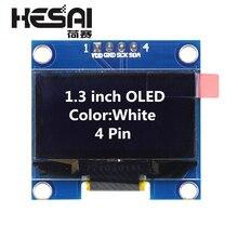 1,3 дюймовый oled-модуль белого цвета 128X64 OLED ЖК-дисплей светодиодный модуль 1,3 IIC IEC SPI связь для arduino Diy Kit