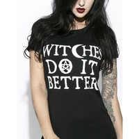 Hexen Tun Es Besser T-Shirt Schwarz Gothic T Shirt Sommer Mode Tumblr Grunge T-shirts Kurzarm O-ansatz Printed T Hemd