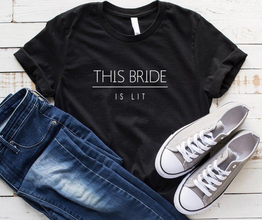 Goedkope Verkoop Deze Bruid Brandt Letters Vrouwen Tshirt Katoen Casual Grappige T-shirt Voor Lady Yong Meisje Top Tee Drop Ship S-197