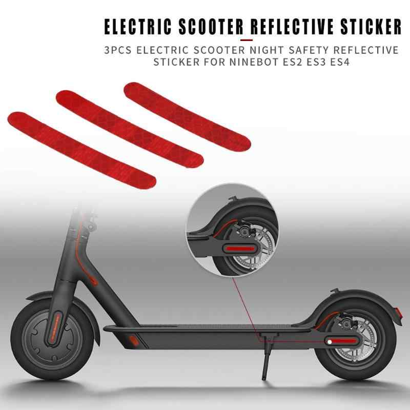 3pcs Electric Scooter Night Safety Strip Reflectors for Ninebot Es2 Es3 Es4 Scooter Reflect Light Tags Paster Scooter Accessorie