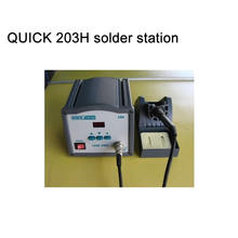 Superior performance QUICK 203H series of lead-free soldering station