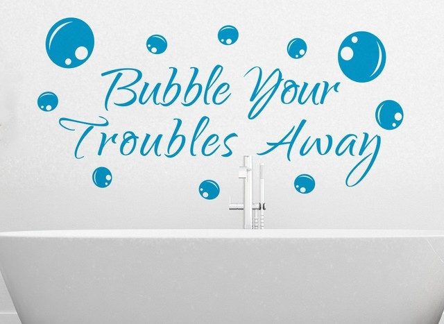 Bubble Your Troubles Away, Quotes Wall Decals Bathroom Decor Waterproof  Wallpaper Vinyls Wall Art Bathroom