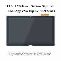 FTD lcd 13,3 ''lcd сенсорный экран дигитайзер для sony Vaio флип SVF13N серии SVF13N17PXS SVF13N13CXB SVF13NA1UM SVF13N17SCB