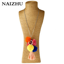 NAIZHU Trendy Colorful pompuse tassel pendant Long chain necklace for women beach party cloth accessories