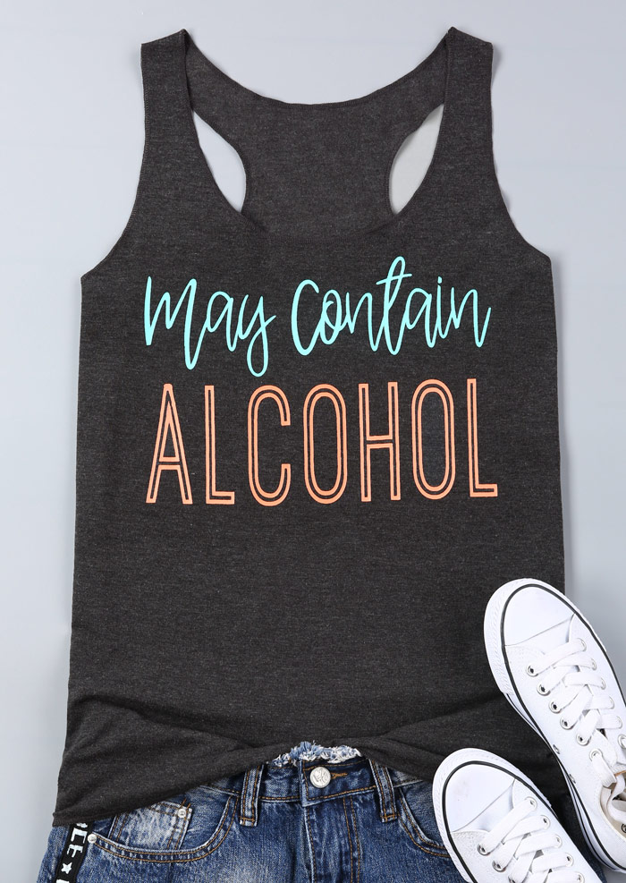 New Women   Tank     Tops   Letter May Contain Alcohol Print Female   Tank   Gray Sleeveless   Top   Summer 2018 Fashion Female Lady   Tops   Tee
