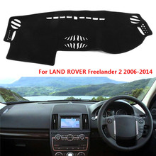 for Land Rover Freelander 2 2006-2014 Car Dash Carpet Mat Dashboard Sun Cover Polyester Protects UV Rays Liminates Crack Glare