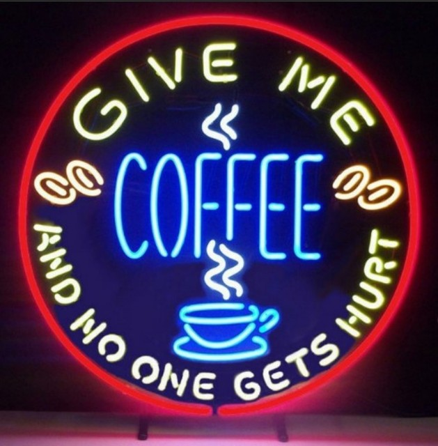 Custom Give Me Coffee And No One Get Hurt Neon Light Sign Beer Bar