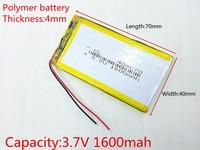3,7 в 1600 мАч 404070 литий-полимерный Li-Po Перезаряжаемые DIY Батарея для Mp3 MP4 MP5 gps Оборудование для psp мобильный электронной части