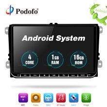 Podofo Car Multimedia player Android GPS 1 Din Auto Radio Stereo Per Volkswagen/POLO/PASSAT/Golf/ skoda/T5/Seat/Sharan/MK5/MK6