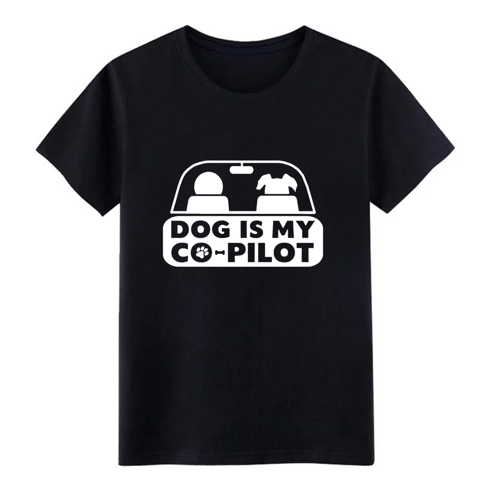 dog is my copilot funny dog pet <font><b>ow</b></font> <font><b>t</b></font> <font><b>shirt</b></font> men Print tee <font><b>shirt</b></font> round Neck Standard Loose Funny Summer Style Leisure tshirt image