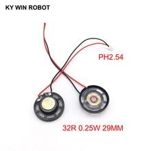 2pcs New Ultra-thin Toy-car horn 32 ohms 0.25 watt 0.25W 32R speaker Diameter 29MM 2.9CM with PH2.54 terminal wire length 10CM