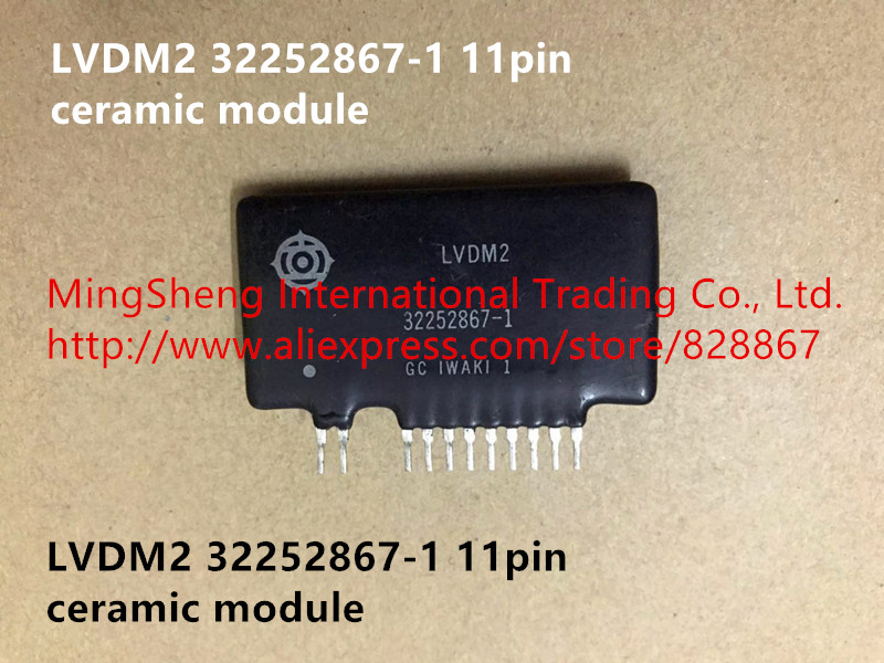 Hot spot ceramic module LVDM2 32252867 1 11pin quality assurance