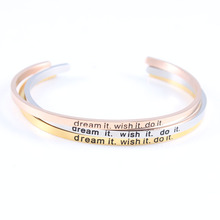 dream it wish do Stainless Steel Engraved Positive Inspirational Quote fashion Cuff Mantra Bracelet Bangle For Women