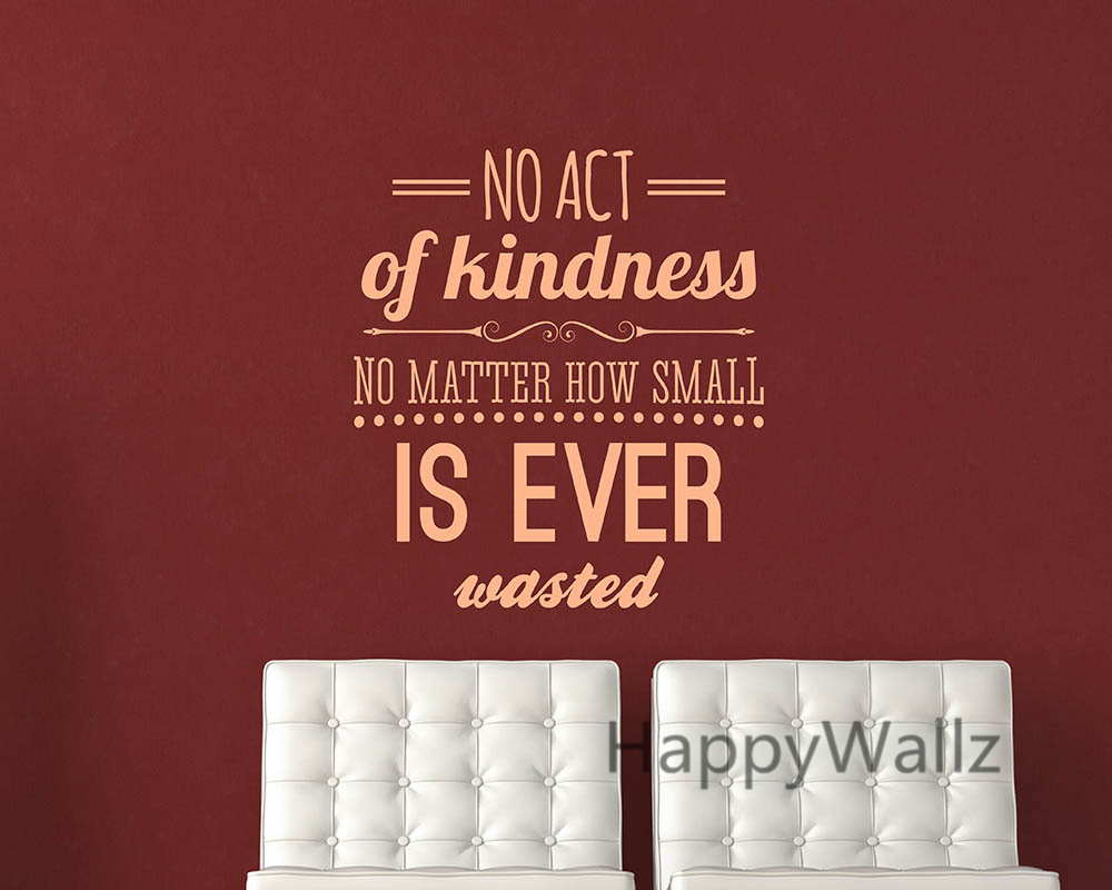 Motivational Quote Wall Sticker No Act of Kindness No Matter How Small is Ever Wasted DIY Inspirational Quote Wall Art Decal Q68 image