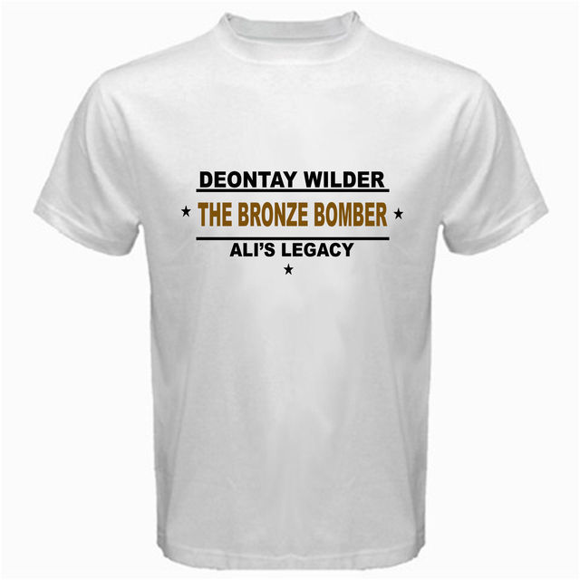8be72334 Deontay Wilder The Bronze Bomber Ali's Legacy Heavyweight Champ T Shirt  White T-Shirts Short Sleeve Leisure Fashion Summer