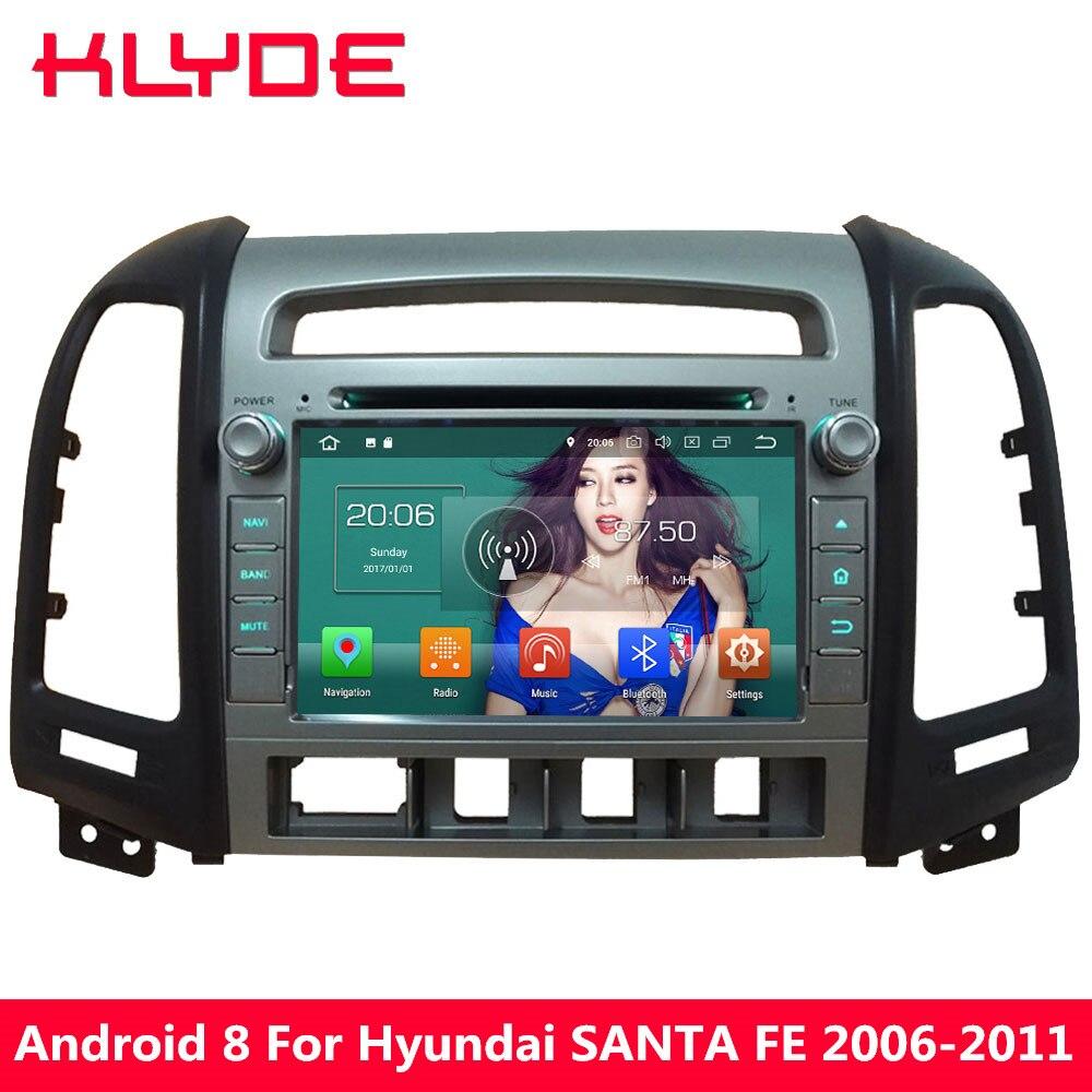 KLYDE 4 ГБ Оперативная память Octa Core Android 8,0 4 г WI-FI DVD мультимедиа плеер для hyundai SANTA FE 4 отверстие 2006 2007 2008 2009 2010 2011