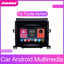 ZaiXi Touch screen Android car Audio for Toyota Alphard 2007~2014 support GPS navi Ipod BT radio mic Media Navigation system liandlee for dodge caliber 2007 2009 android car radio cd dvd player gps navi navigation maps camera obd tv screen bt media