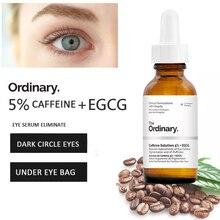 The Ordinary 5% Caffenie + EGCG Eye Serum Eliminate Best Cream for Wrinkles Dark Circle Puffiness