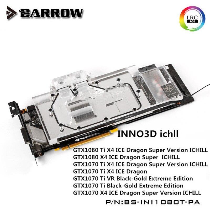 Barrow GPU Water Block For INNO3D ichll GTX1080Ti 1080 1070 Water Cooling Radiator BS INI1080T PA