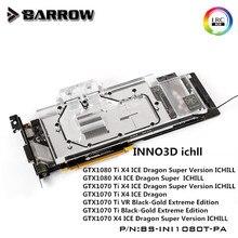 Barrow GPU Water Block For INNO3D ichll GTX1080Ti/1080/1070 Water Cooling Radiator BS-INI1080T-PA