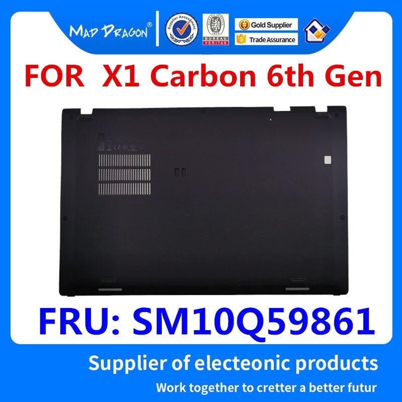 MAD DRAGON marque ordinateur portable nouvelle Base inférieure couvercle inférieur assemblage coque noire pour Lenovo ThinkPad X1 carbone 6th Gen SM10Q59861