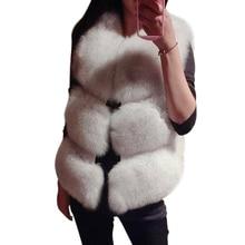 2017 Fur Vest Coat Women Thick Warm Faux Fox Fur Vest High Quality Woman Short Fur Waistcoat Outwear Feminino manteau fourrure