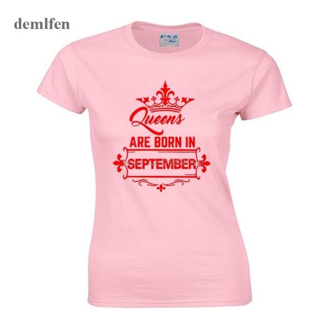 4e87e24e2 Fashion Queen Are Born In September T-shirt Women Girl Cotton Short Sleeve  O-