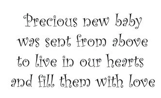 Precious New Baby Was Sent From Above Quote Home Wall Decal
