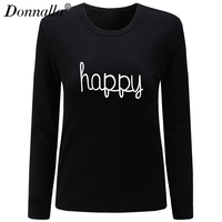 Donnalla Women T Shirt O Neck Long Sleeve Casual New Style Happy Letter Printed Woman TShirt
