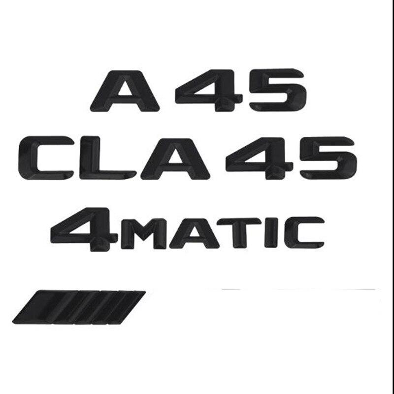 1 stücke 3D ABS Matt Schwarz ABS CLA 45 Auto Stamm Hinten Buchstaben Abzeichen Emblem Logo Aufkleber für Mercedes Benz AMG Emblem Klasse 4 MATIC