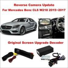Liislee For Mercedes Benz CLS W218 2015~2017 Original Screen Update System / Reverse Track Image + Rear Camera Digital Decoder
