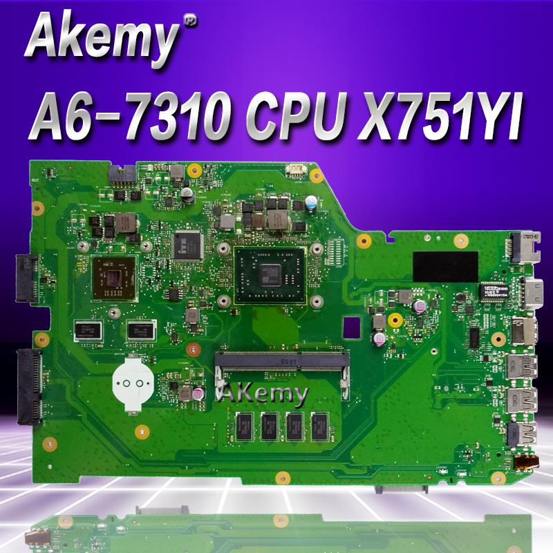 Akemy X751YI Laptop Motherboard For ASUS X751Y X751YI K751Y Mainboard 2GB Graphics Card 4GB RAM A6-7310 CPU