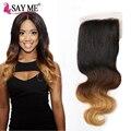 2016 nuevo estilo brasileño lace closure 8a brasileño ombre onda del cuerpo cierre 4*4 del pelo humano virginal brasileño lace closure 1b 4 27