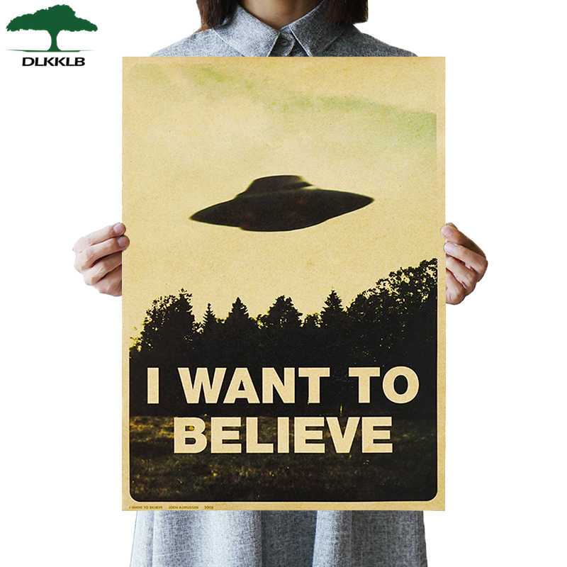 DLKKLB Vintage Classic Movie The Poster I Want To Believe Poster Bar Cafe Home Kraft Paper Decorative paintings Wall Sticker