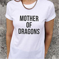 Women MOTHER OF DRAGONS T Shirt women casual tees Cotton O-Neck t-shirts For Sexy Women Funny Letter Print top T-Shirt T-F10104